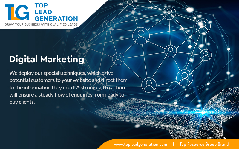Top Lead Generation Provides Perfect Digital Marketing Solutions